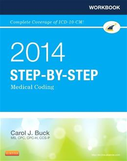 2014 Step by Step Medical Coding, by Buck, Workbook 9781455746309