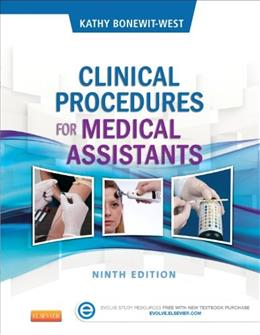 Clinical Procedures for Medical Assistants, by Bonewit-West, 9th Edition 9 PKG 9781455748341