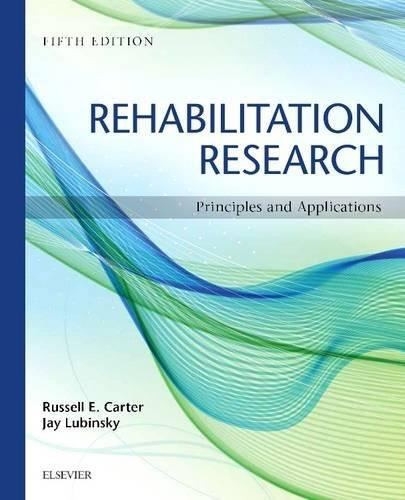 Rehabilitation Research: Principles and Applications, by Carter, 5th Edition 9781455759798