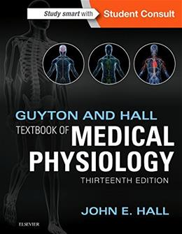 Guyton and Hall Textbook of Medical Physiology, 13e (Guyton Physiology) 13 PKG 9781455770052
