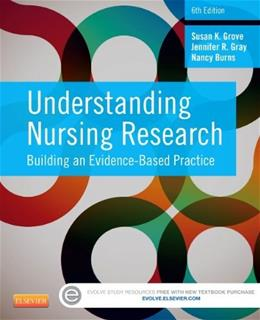 Understanding Nursing Research: Building an Evidence-Based Practice, 6e 6 PKG 9781455770601