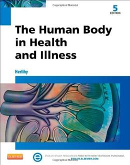 The Human Body in Health and Illness, 5e 5 PKG 9781455772346