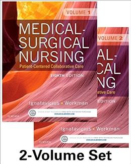 Medical-Surgical Nursing: Patient-Centered Collaborative Care (2 Volume Set) 8 PKG 9781455772582