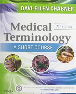 Medical Terminology Online for Medical Terminology: A Short Course, by Chabner, 7th Edition 7 PKG 9781455772674