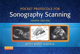 Pocket Protocols for Sonography Scanning, by Tempkin, 4th Edition 9781455773220
