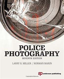 Police Photography, by Miller, 7th Edition 9781455777631