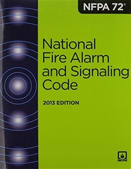 NFPA 72: National Fire Alarm and Signaling Code 2013, by National Fire Protection Association 9781455904112
