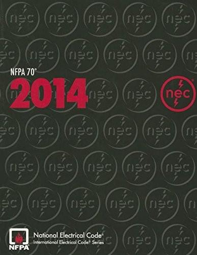 NFPA 70®: National Electrical Code® (NEC®), 2014 Edition 9781455906727