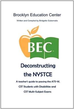 Deconstructing the NYSTCE 9781456850333