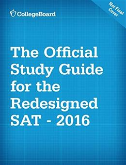 The Official SAT Study Guide, 2016 Edition 9781457304309