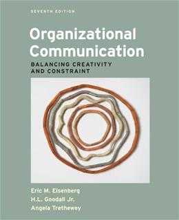 Organizational Communication: Balancing Creativity and Constraint 7 9781457601927