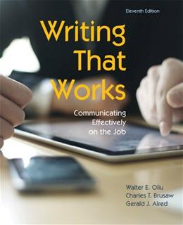 Writing That Works: Communicating Effectively on the Job, by Oliu,11th Edition 9781457611131