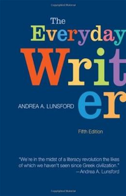 Everyday Writer, by Lunsford, 5th Edition 9781457612695