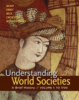 Understanding World Societies, by McKay, Volume I 9781457618734