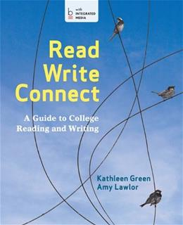 Read, Write, Connect: A Guide to College Reading and Writing PKG 9781457620744