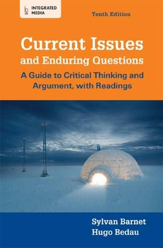 Current Issues and Enduring Questions: A Guide to Critical Thinking and Argument, with Readings 10 PKG 9781457622601