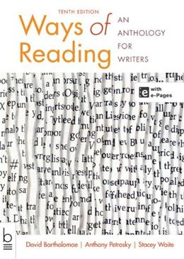 Ways of Reading: An Anthology for Writers 10 PKG 9781457626852