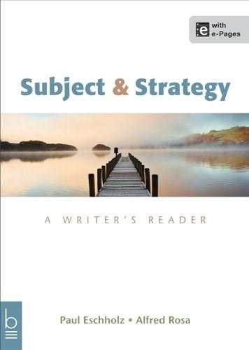 Subject and Strategy: A Writers Reader 13 PKG 9781457636912