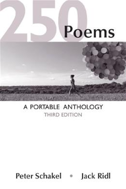 250 Poems: A Portable Anthology, by Schakel, 3rd Edition 9781457636929