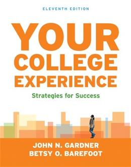 Your College Experience: Strategies for Success 11 9781457637315