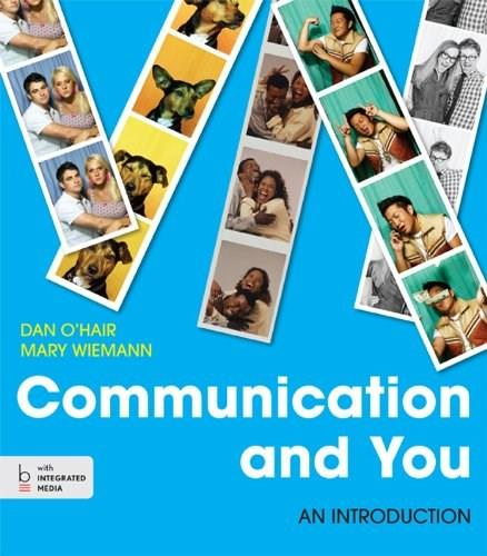 Communication and You: An Introduction PKG 9781457638916