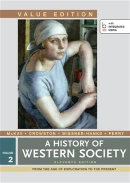 History of Western Society, by McKay, Value Edition, Volume 2 9781457648519