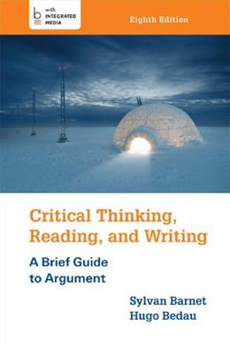 Critical Thinking, Reading, and Writing 8 9781457649974