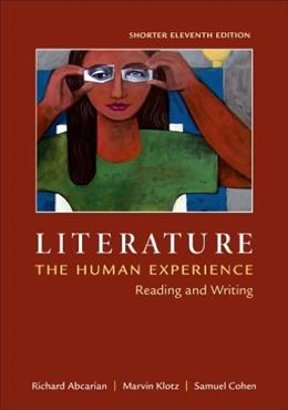 Literature: The Human Experience, Shorter Edition: Reading and Writing 11 9781457650659