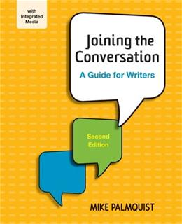 Joining the Conversation: A Guide for Writers 2 PKG 9781457653162