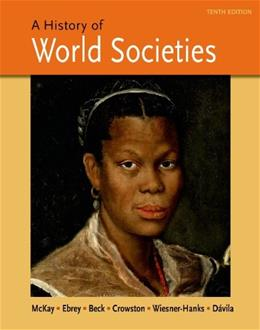History of World Societies, by McKay, 10th Edition, Combined Volume 9781457659935