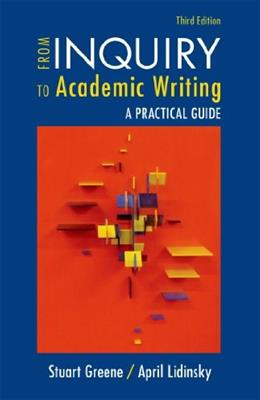 From Inquiry to Academic Writing: A Practical Guide 3 9781457661693