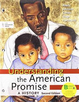 Understanding the American Promise: A History, by Roark, 2nd Edition, Combined Volume 9781457664144