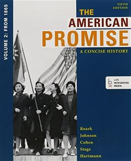 American Promise, A Concise History 5e V2 & Reading the American Past 5e V2 Fifth Edit 9781457666278
