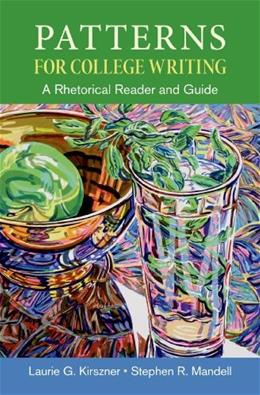 Patterns for College Writing: A Rhetorical Reader and Guide 13 9781457666520