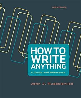 How to Write Anything: A Guide and Reference 3 9781457667046