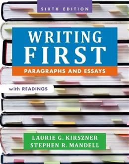 Writing First with Readings: Paragraphs and Essays 6 9781457667831