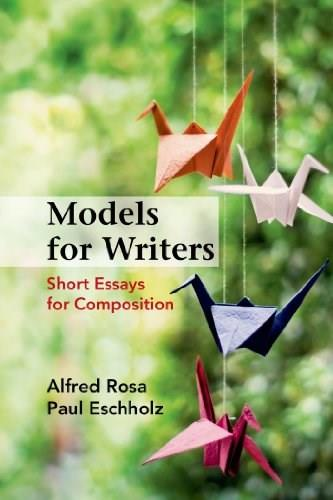 Models for Writers: Short Essays for Composition 12 9781457667848