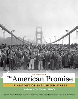 The American Promise, Volume 2: From 1865 9781457668395