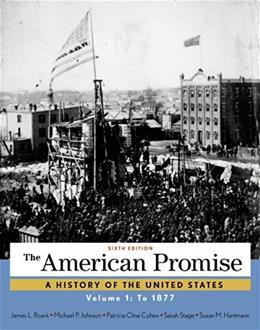 American Promise, Volume 1: To 1877 6 9781457668418
