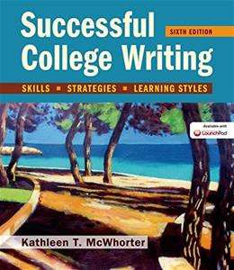 Successful College Writing: Skills, Strategies, Learning Styles 6 9781457670770