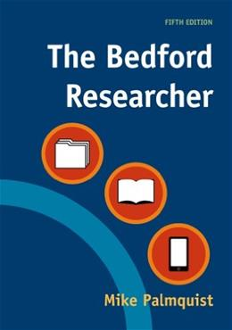 Bedford Researcher, Fifth edition 5 9781457674549