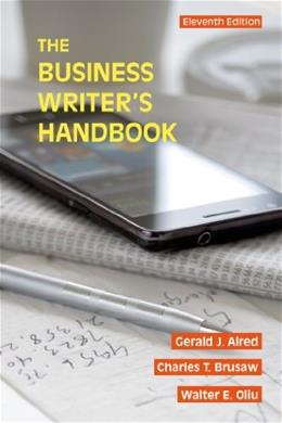 Business Writers Handbook, by Alred, 11th Ediiton 9781457675515