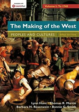 Making of the West: Peoples and Cultures,  Volume 1 5 9781457681523