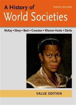 A History of World Societies Value, Combined Volume 10 9781457685262