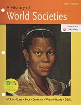 History of World Societies, by McKay, 10th Edition,  Combined 9781457685446