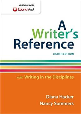 A Writers Reference with Writing in the Disciplines 8 9781457686498