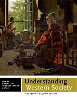 Understanding Western Society: A History, by McKay, 2nd Edition, Combined Volume 9781457686757