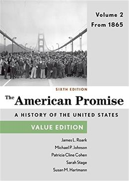 American Promise, Value Edition, Volume 2: From 1865 9781457687945
