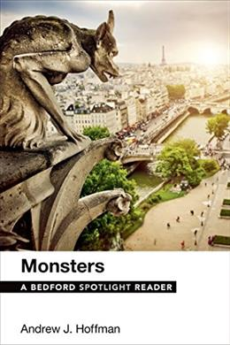 Monsters: A Bedford Spotlight Reader, by Hoffman 9781457690303