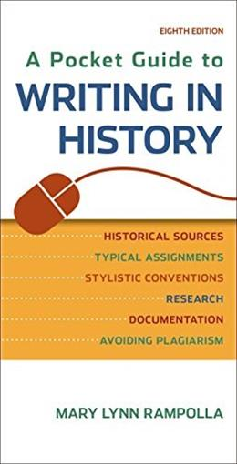 A Pocket Guide to Writing in History 8 9781457690884